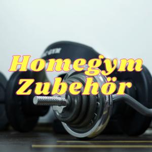 Homegym Zubehör